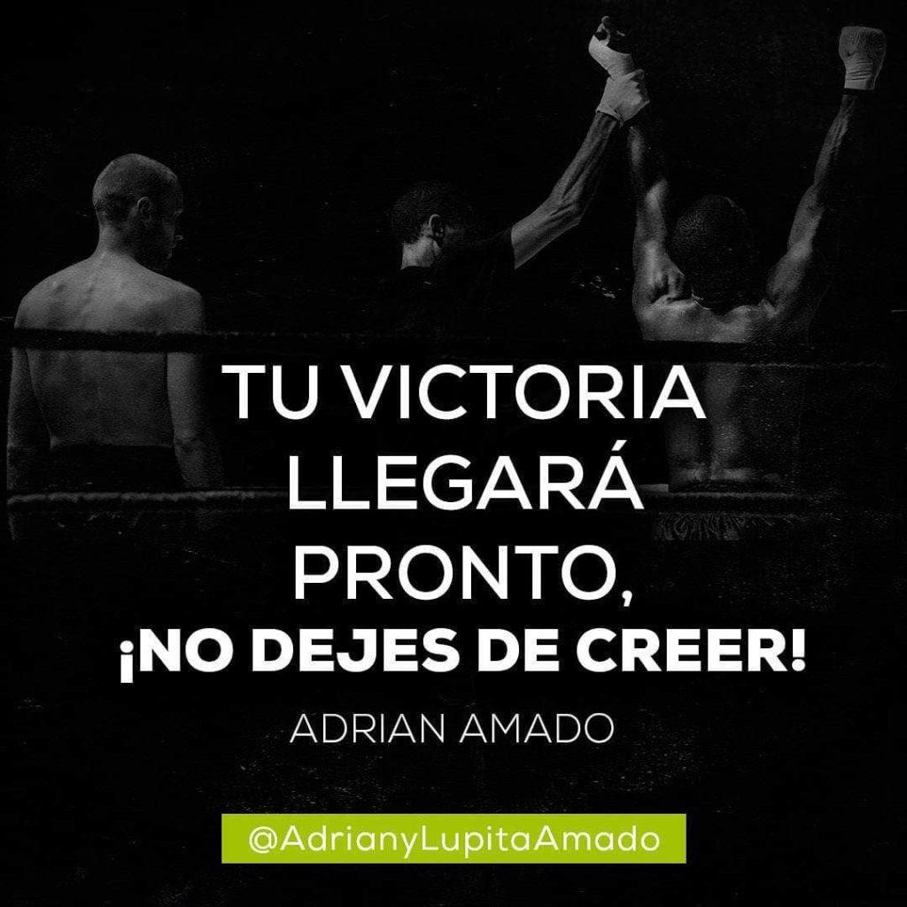 Frases Adrian y Lupita Amado-Tu victoria llegara pronto no dejes de creer